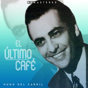 El último café (Remastered) album