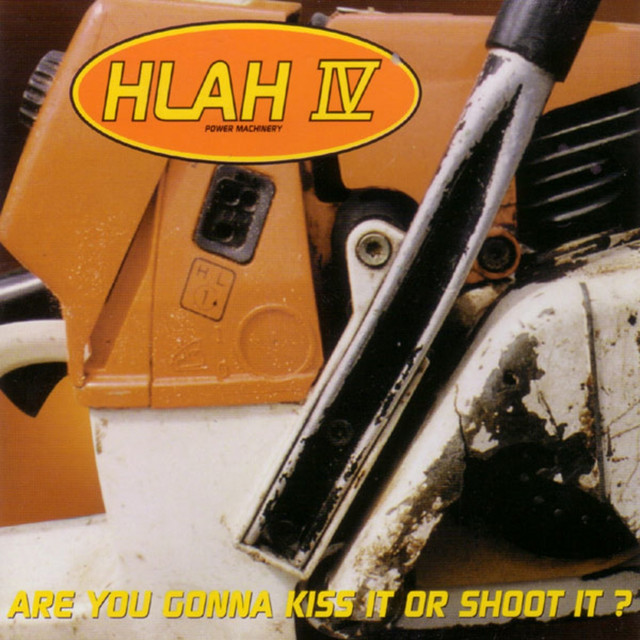 HLAH IV: Are You Gonna Kiss It or Shoot It?