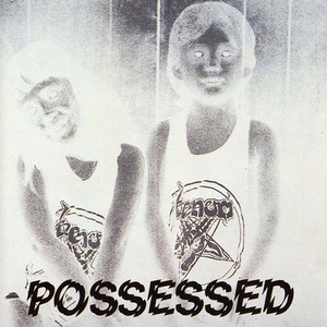 Possessed (Bonus Track Edition) album