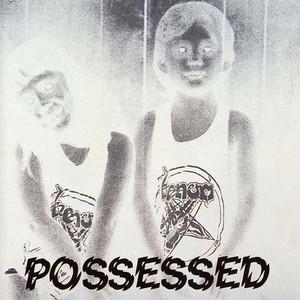 Possessed (Bonus Track Edition) album