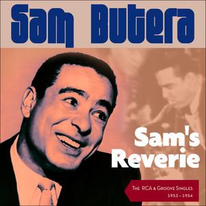 Sam's Reverie (The RCA & Groove Singles 1953 - 1954)