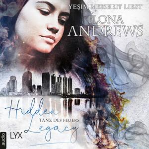 Tanz des Feuers - Hidden Legacy - Nevada-Baylor-Serie, Teil 2 (Ungekürzt) Audiobook