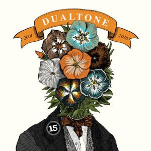 In Case You Missed It: 15 Years of Dualtone album
