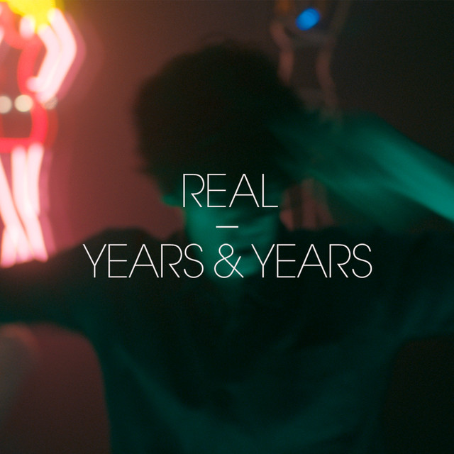 Years & Years Real EP album cover