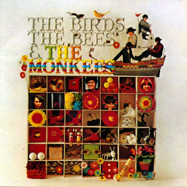 The Birds, The Bees, & The Monkees