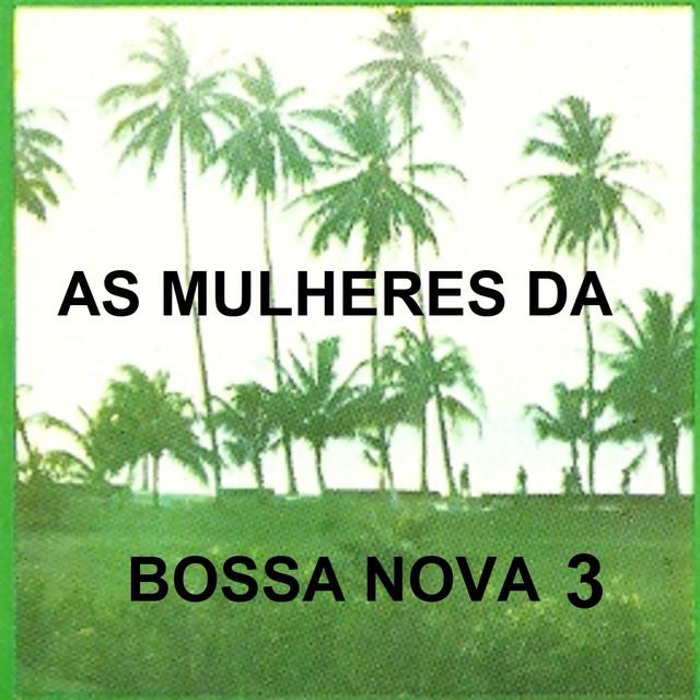 As Mulheres da Bossa Nova, Vol. 3