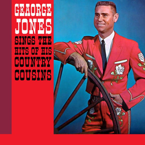 George Jones sings The Hits of his Country Cousins album