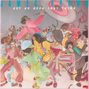 Get Up Offa That Thing Albumcover