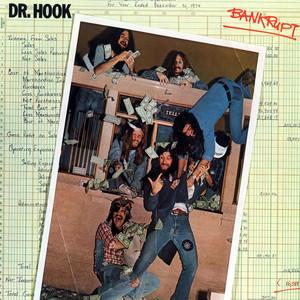 Bankrupt - Dr Hook