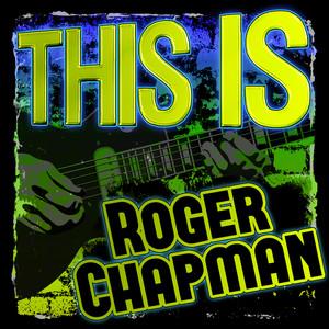 This Is Roger Chapman album
