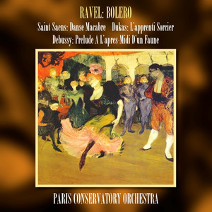 Ravel: Bolero/Saint-Saens: Danse Macabre/Dukas: L'apprenti Sorcier/Debussy: Prelude A L'apres-Midi D'un Faune Albümü