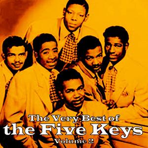 The Very Best of The Five Keys, Vol. 2 album