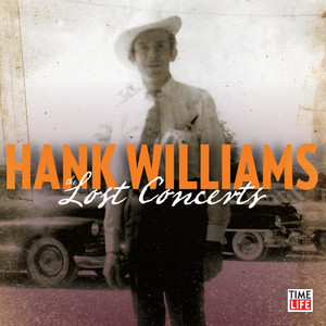 Hank Williams Half As Much - Sunset Park, July 13, 1952 cover