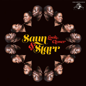 Saun & Starr, Look Closer (Can't You See The Signs? ) på Spotify