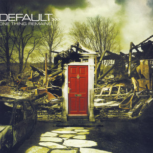 One Thing Remains - Default