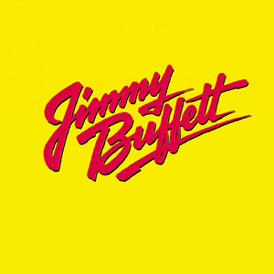 Songs You Know By Heart - Jimmy Buffett