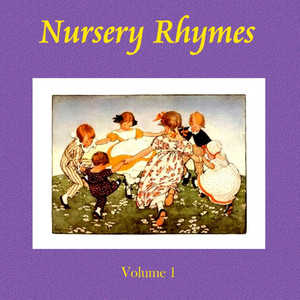 Childrens Nursery Rhymes, Volume 1 - Nursery Rhyme