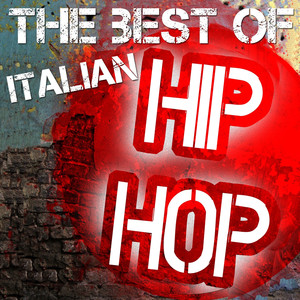 The Best of Italian Hip Hop