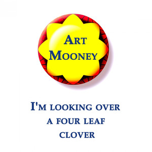 Art Mooney, I'm looking over a four leaf clover album