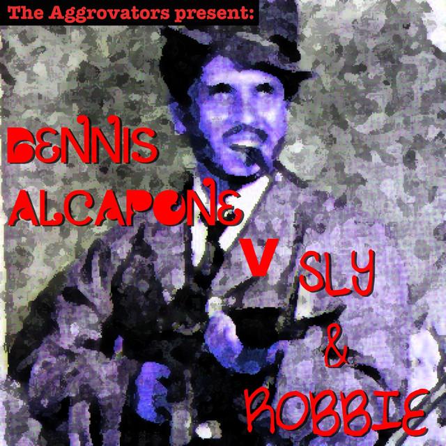The Aggrovators present Alcapone V Sly & Robbie