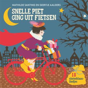 Snelle Piet Ging Uit Fietsen album