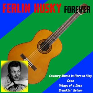 Ferlin Husky Forever