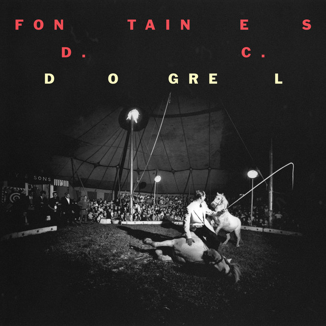 Album cover for Dogrel by FONTAINES D.C.