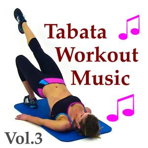 Tabata Workout Music, Vol. 3 album
