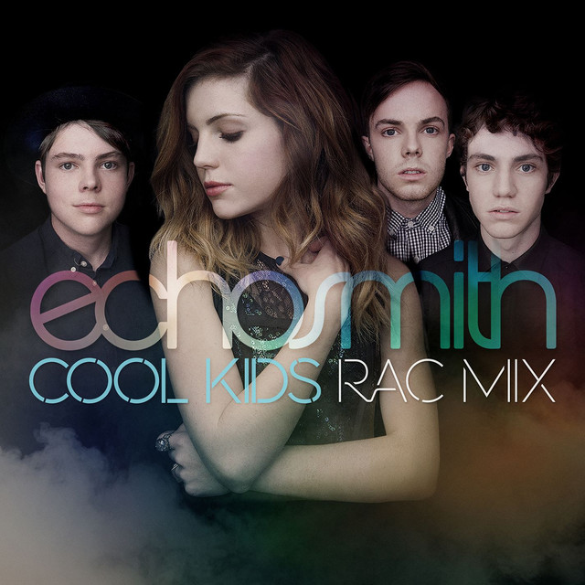 Cool Kids (RAC Mix)