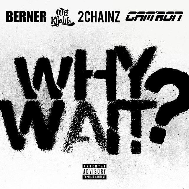 Why Wait? (feat. Wiz Khalifa & 2 Chainz) - Single