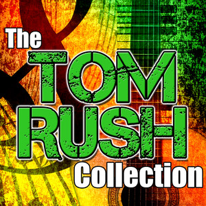The Tom Rush Collection album