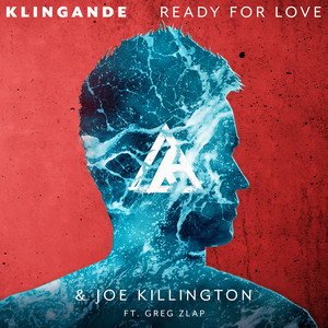 Ready For Love  - Klingande