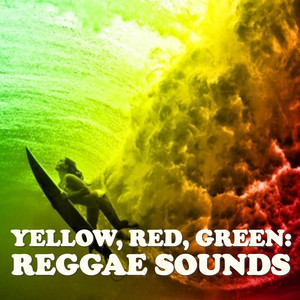 Yellow, Red, Green: Reggae Sounds