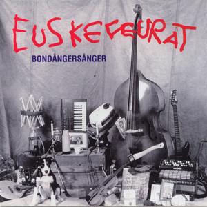 Bondångersånger - Euskefeurat