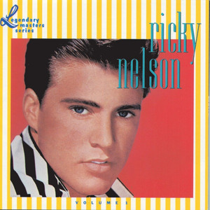 The Legendary Masters Series Volume 1 - Ricky Nelson