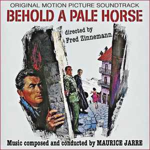 Behold a Pale Horse (Original Movie Soundtrack) album