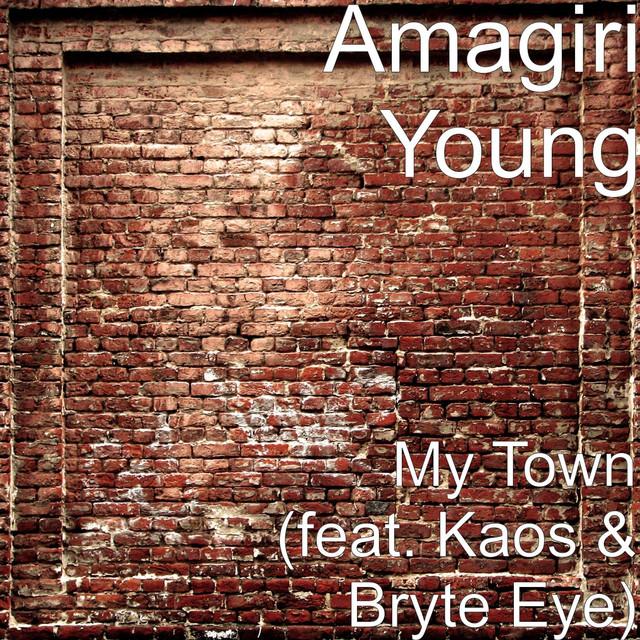 My Town (feat. Kaos & Bryte Eye)