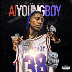 YoungBoy Never Broke Again - A.I. Youngboy