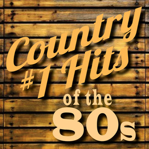 Country #1 Hits of the 80's album