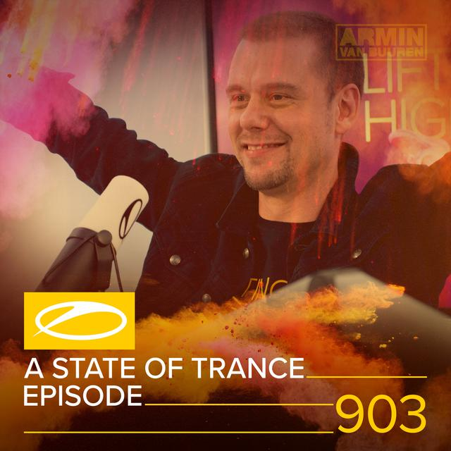 ASOT 903 - A State Of Trance Episode 903