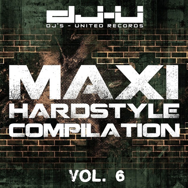 Maxi Hardstyle Compilation Vol. 6