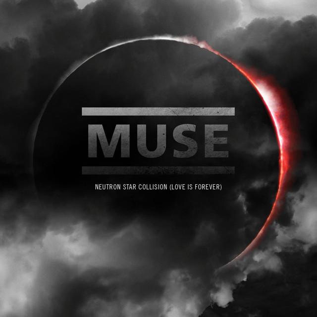 Muse neutron star collision love is forever слушать и скачать.