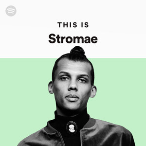 this is stromae on spotify