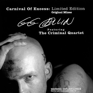 Carnival Of Excess : Limited Edition - Original Mixes