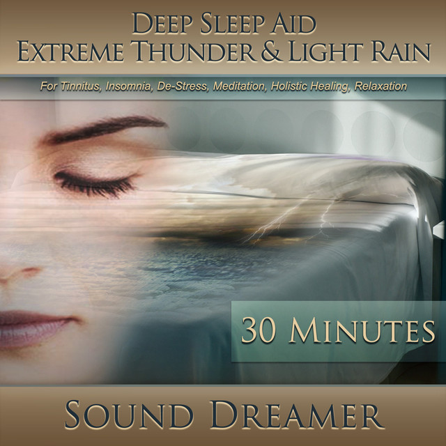 Extreme Thunder & Light Rain (Deep Sleep Aid) [For Tinnitus