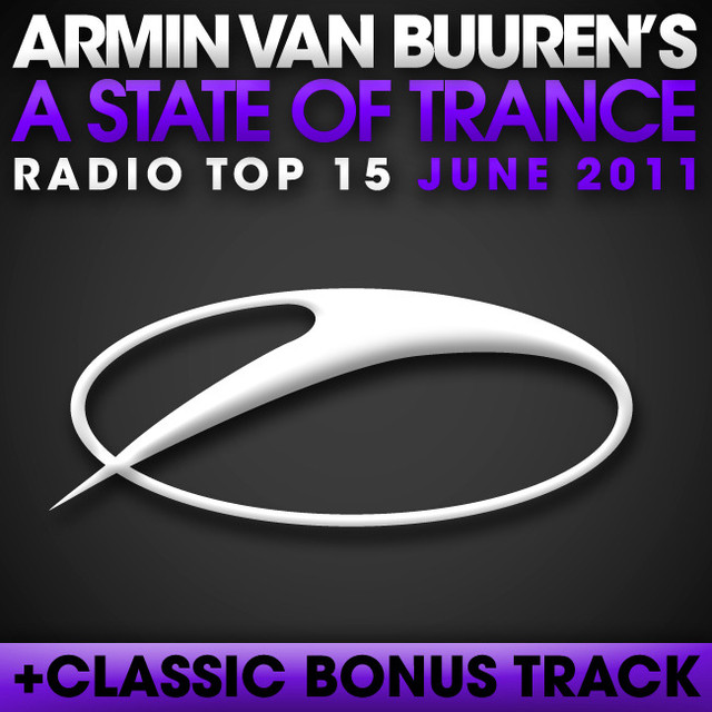 A State of Trance Radio Top 15: June 2011