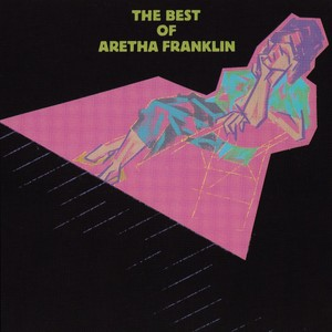 The Best Of Aretha Franklin Albumcover