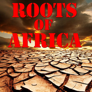 Roots Of Africa Albumcover