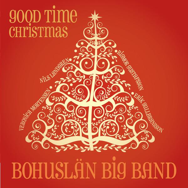 Skivomslag för Bohuslän Big Band: Good Time Christmas