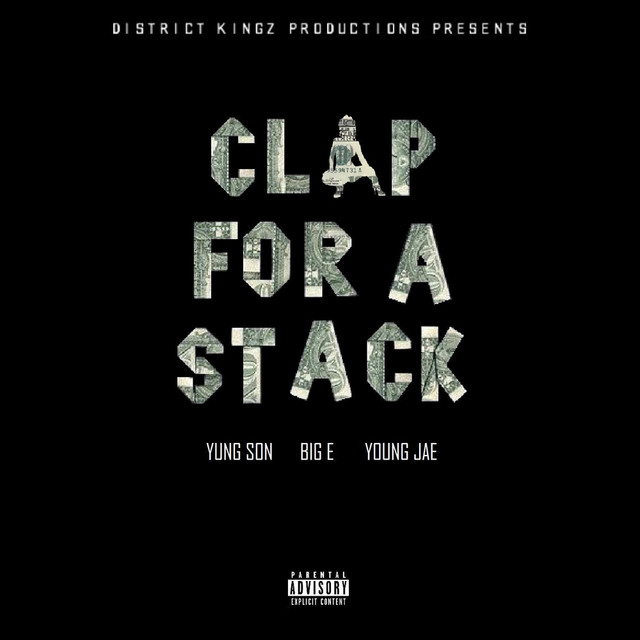 Clap for a Stack (feat. Big E & Young Jae)
